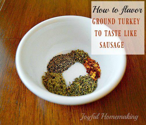 Photo of Flavor Ground Turkey to Taste Like Sausage – Joyful Homemaking