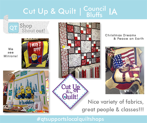 A Warm Hello to Cut Up & Quilt in Council Bluffs, IA!