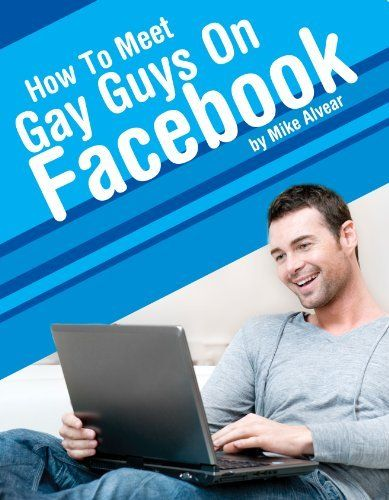 How to meet gay men on facebook