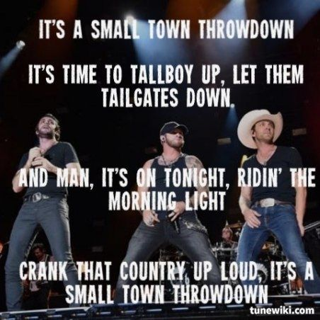 Brantley Gilbert Lyrics Small Town Throwdown Google Search Bg