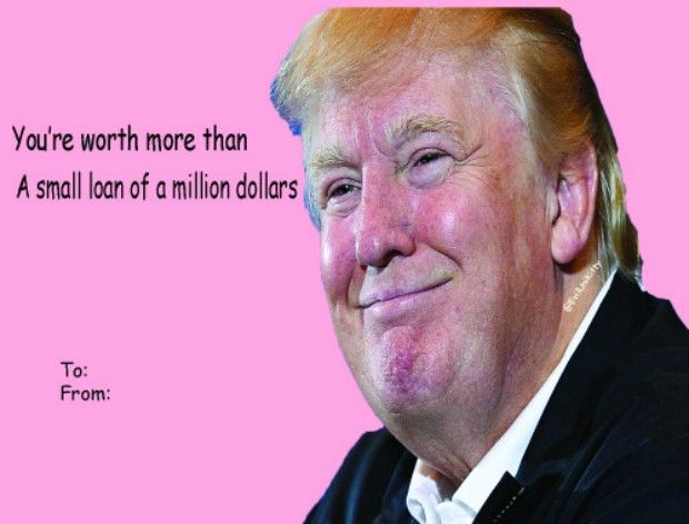 14 Donald Trump Valentine\'s Day Cards To Make Your Love Great ...