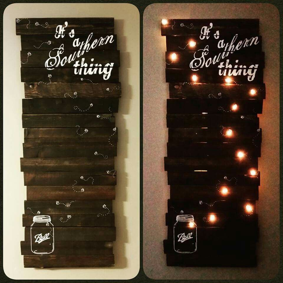 Handcrafted pallet board sign with lights set on a timer my handcrafted pallet board sign with lights set on a timer my absolute favorite piece created its a southern thing lightning bugs and mason jars amipublicfo Images