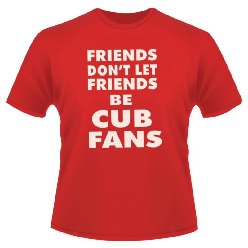 ae4cd46c349 St Louis Cardinals Funny Anti Cubs Freinds T Shirt