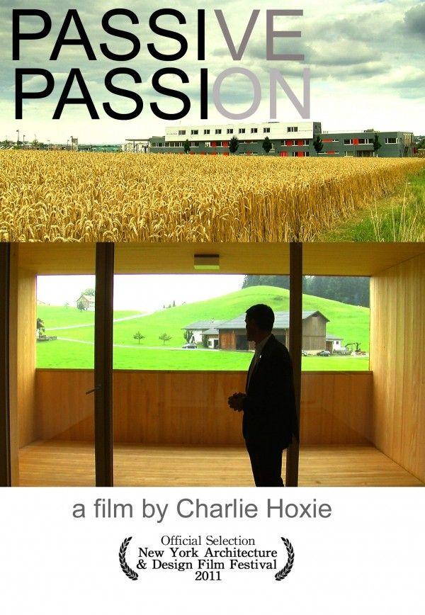 Passive Passion Documentary Film Passive Design Passive House Design Heat Recovery Ventilation