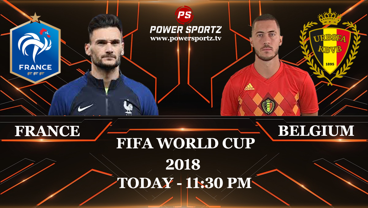 France Vs Belgium World Cup 2018 Semi Finals In Russia Today Francevsbelgium Worldcup Semifinals Powersport Latest Sports News Sports Channel France Fifa