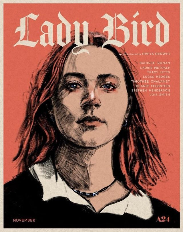 Lady Bird 2018 Greta Gerwig S Directorial Debut Follows The Complex Relationship Between Lady Bird Played By Indie Movie Posters Lady Bird Movie Posters