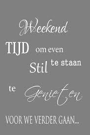 fijn weekend spreuken Fijn weekend allemaal! | Weekend teksten ❤ | Pinterest | Weekend  fijn weekend spreuken