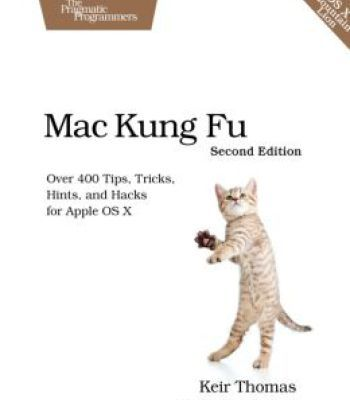 Mac Kung Fu Over 400 Tips Tricks Hints And Hacks For Apple Os X PDF - spreadsheet software for apple mac