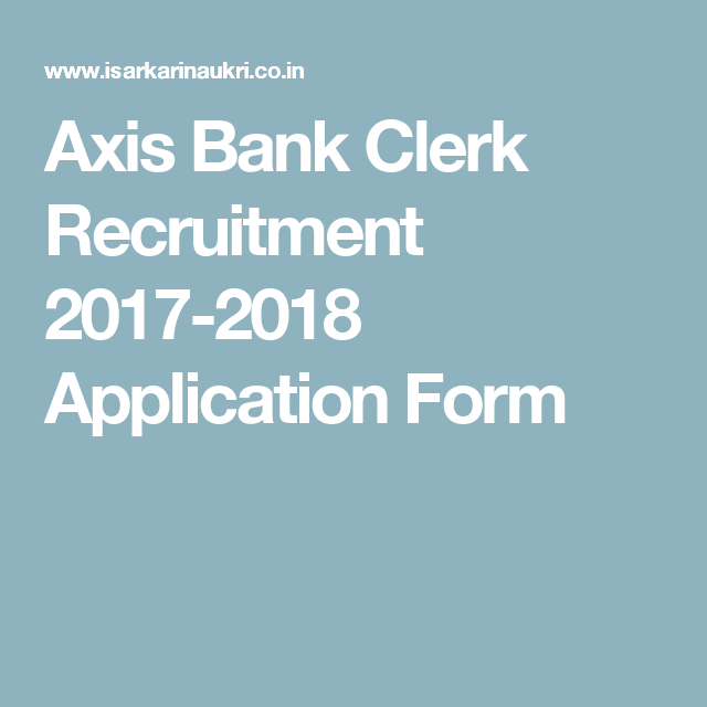 e9593ebfeb3ce7cd290bc9bb54976378 Job Application Form For Axis Bank on sonic printable, free generic, part time, blank generic, big lots,
