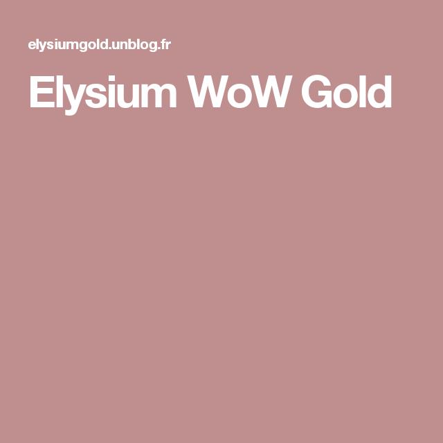 Elysium WoW Gold