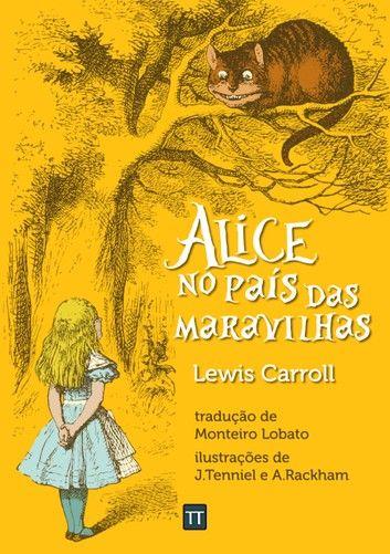 Alice No Pais Das Maravilhas Ebook By Lewis Carroll In 2020