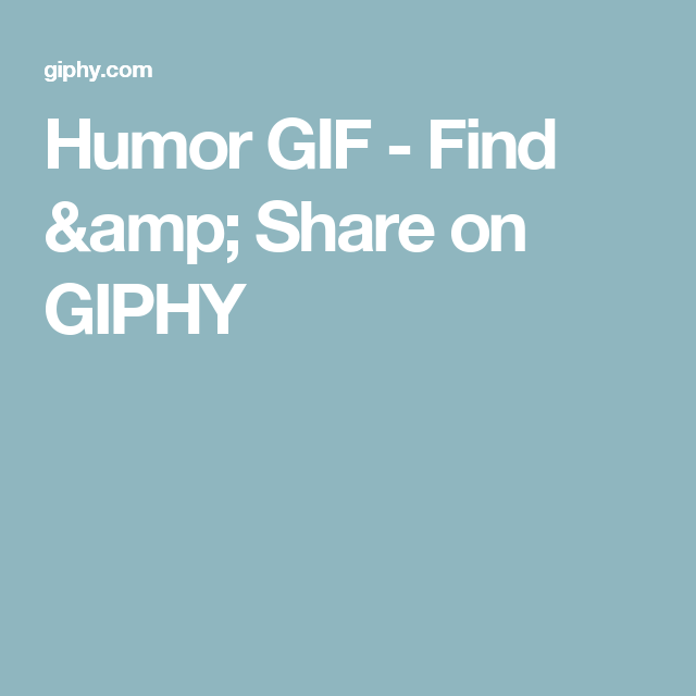 Humor GIF - Find & Share on GIPHY