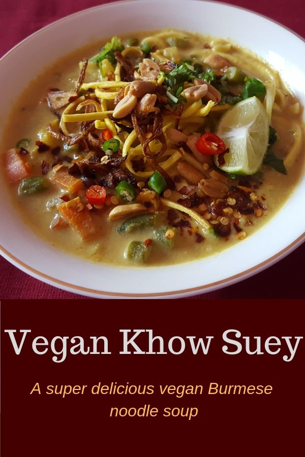 Vegan Khow Suey is an amazing Burmese coconut based noodle soup. It's a combination of flavors from India, China, Malaysia, Thai etc in one bowl.  #khowsuey #vegankhowsuey #noodlesoup #vegansoup #vegetariansoup #veganrecipe #burmeserecipe
