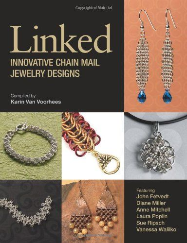 Linked Innovative Chain Mail Jewelry Designs by Karin Van Voorhees