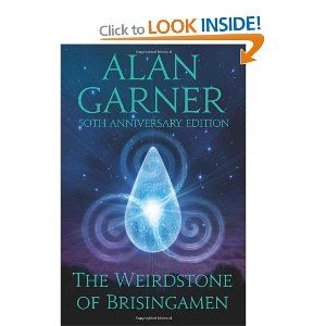 The Weirdstone of Brisingamen by Alan Garner  Another fabulous read children! (read with parents for younger kids)