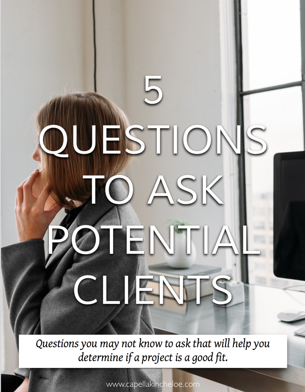 5 Questions to Ask Potential Clients