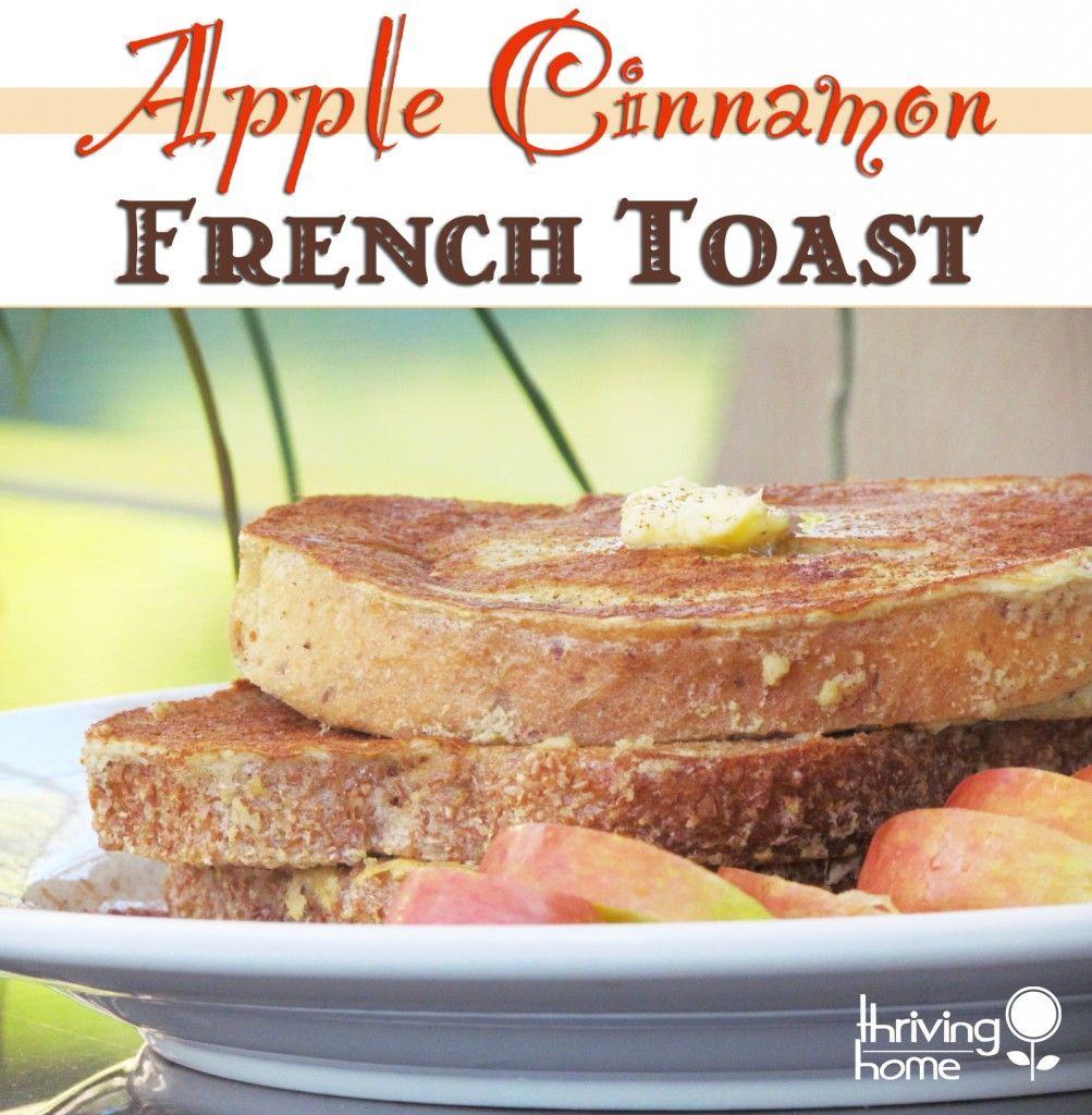 Apple cinnamon french toast -yum!