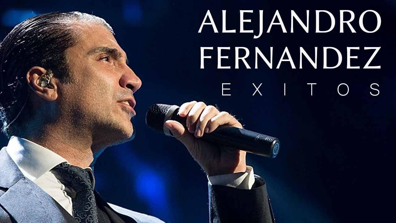 Alejandro Fernandez Exitos Musica Romantica Musica Romantica