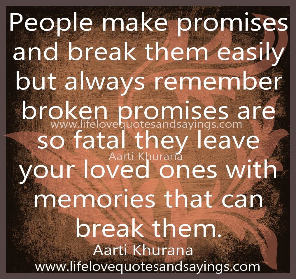 And quotes about broken trust promises 80 BROKEN