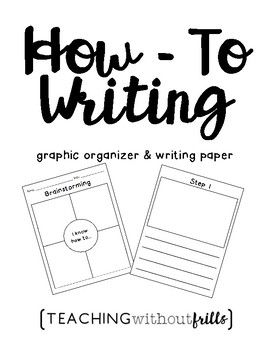 Writer's Workshop How-To Writing Graphic Organizer and