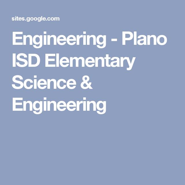 Engineering - Plano ISD Elementary Science & Engineering