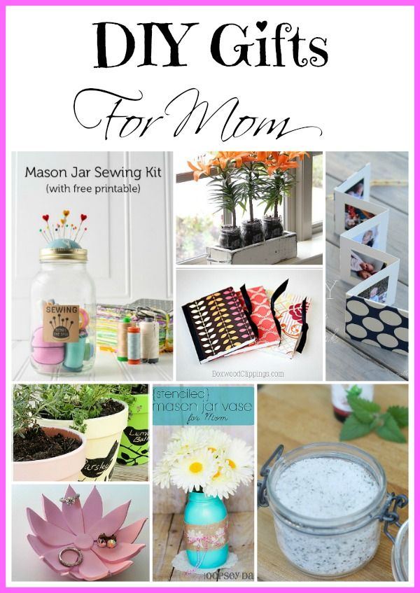 DIY Mother's Day Gifts - a great collection of awesome ideas that any Mother  would love