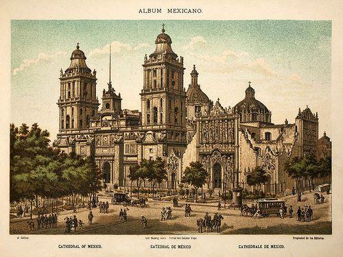 siglo 19., mexico | 001-Catedral de Mexico- Album Mexicano Coleccion de Paisajes ...