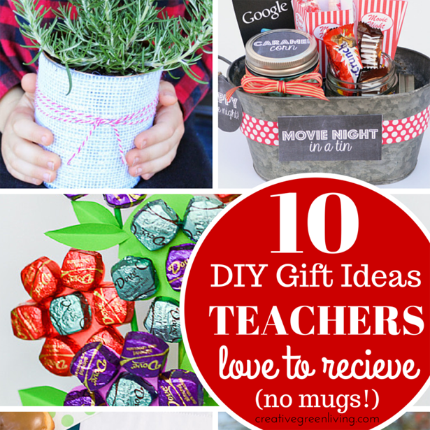 10 Clever DIY Gift Ideas For Teachers