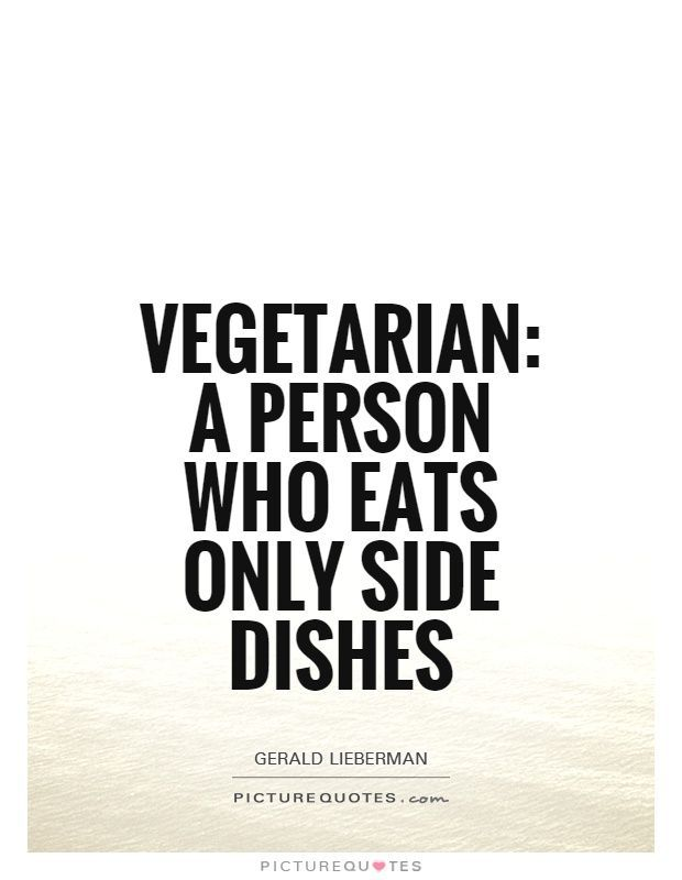 Vegetarian A person who eats only side dishes Picture