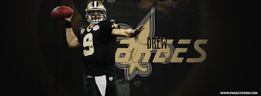 7de3d5aaf Drew Brees New Orleans Saints 9 Facebook Cover
