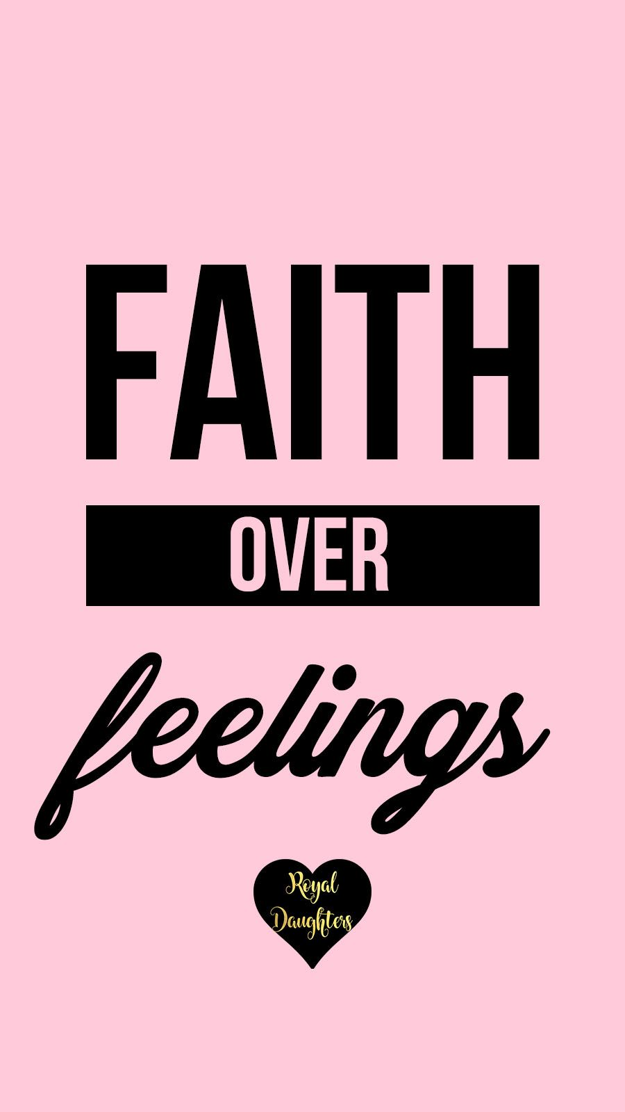 Inspirational Quote Phone Wallpaper Christian Lockscreen Girly For IPhone Faith Over Feelings