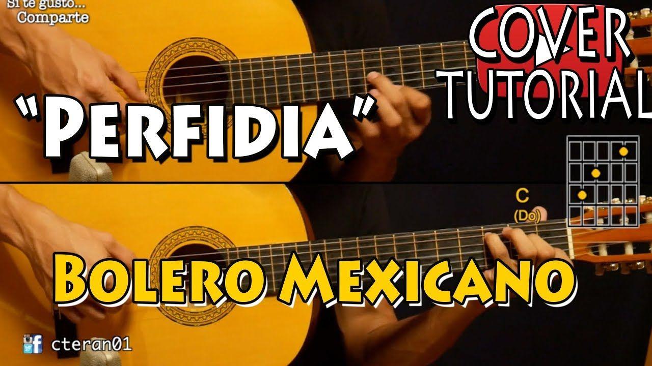 Perfidia Bolero Mexicano Covertutorial Guitarra Music