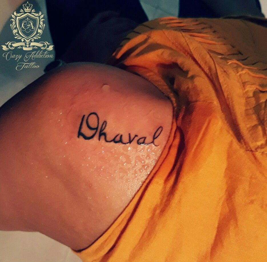 Name Of Dhaval Tattoo By Rohit Panchal At Crazyaddictiontattoos Www Cattattoostudio Com Name Tattoos Tattoos Tattoo Quotes