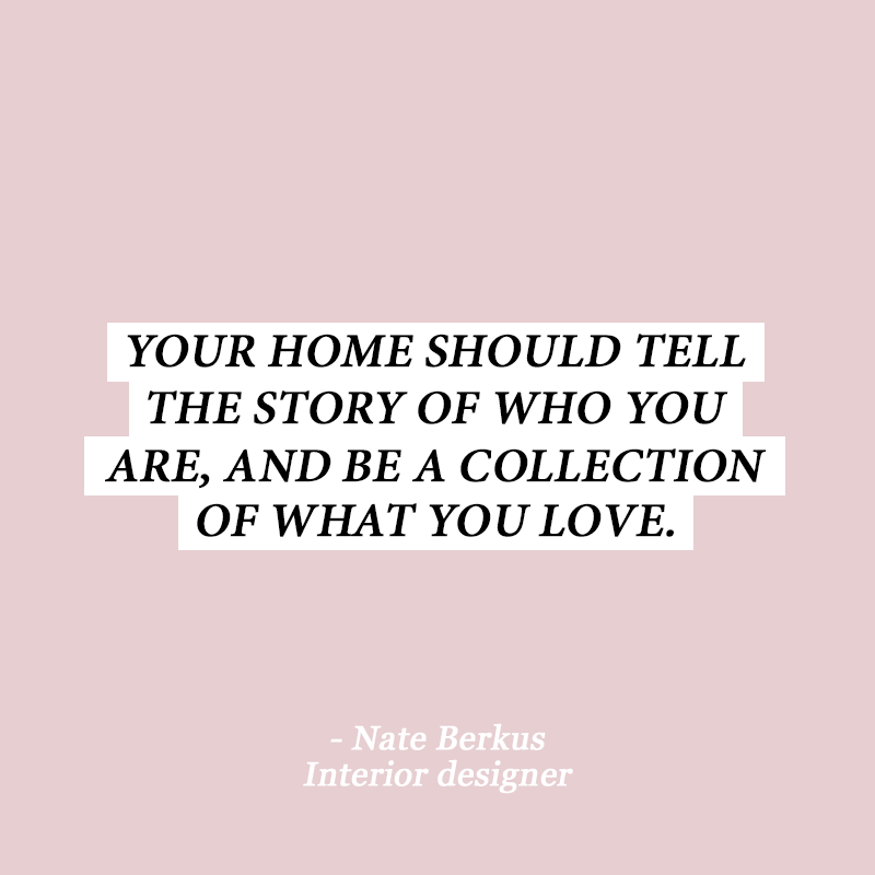 10 Interior Design Quotes To Get You Out Of That Style Rut | Bones