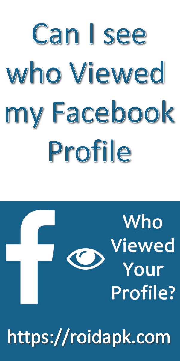 Can I See Who Viewed My Facebook Profile My Facebook Profile Who Viewed My Facebook Facebook Profile
