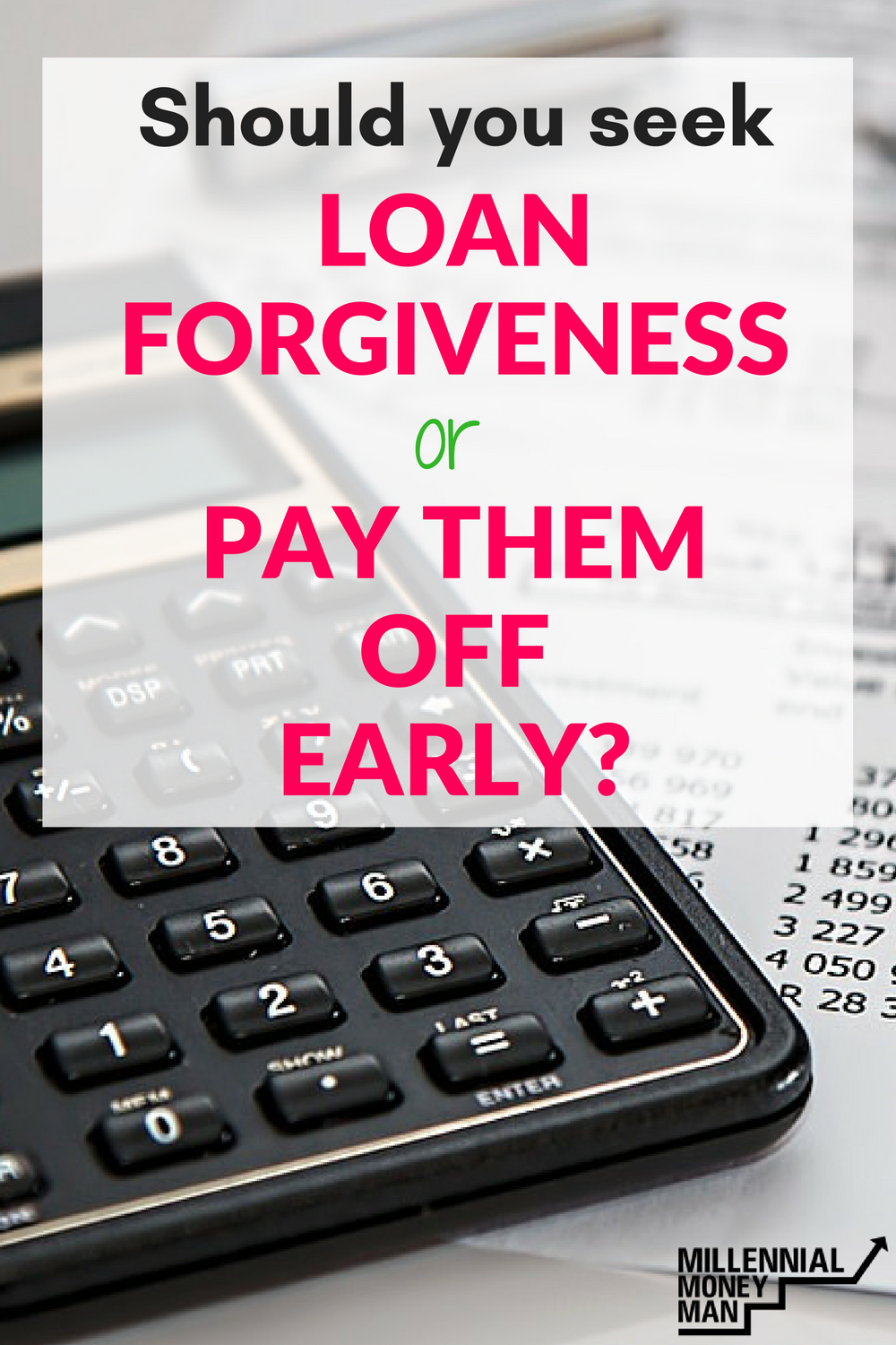 Should You Seek Loan Forgiveness Or Pay Them Off Early Apply For Student Loans Paying Off Student Loans Student Loans