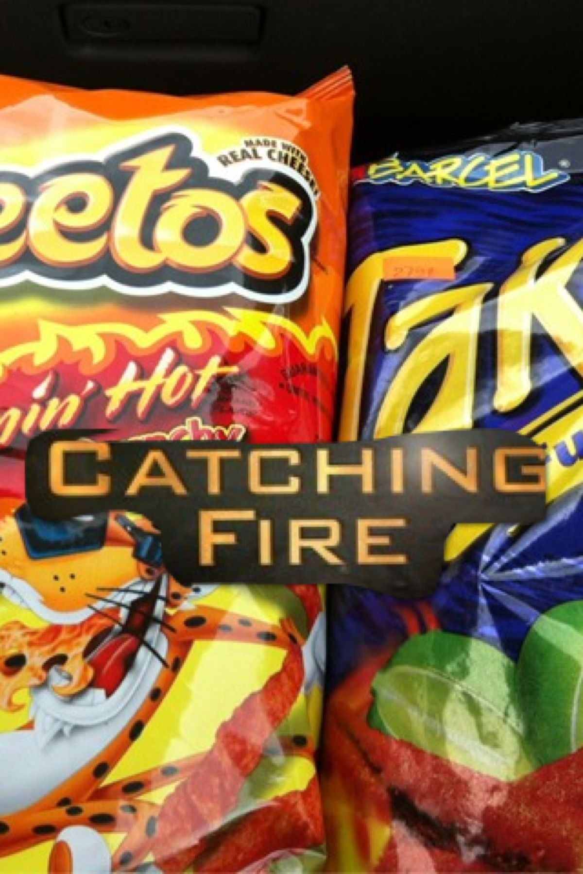 Catching Fire On Hot Cheetos And Takis Snack Pinterest