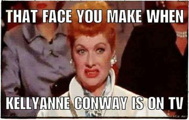 35 Funny Pics ~ Funny meme ~ Lucy, face you make when Kellyanne Conway is on TV http://ibeebz.com