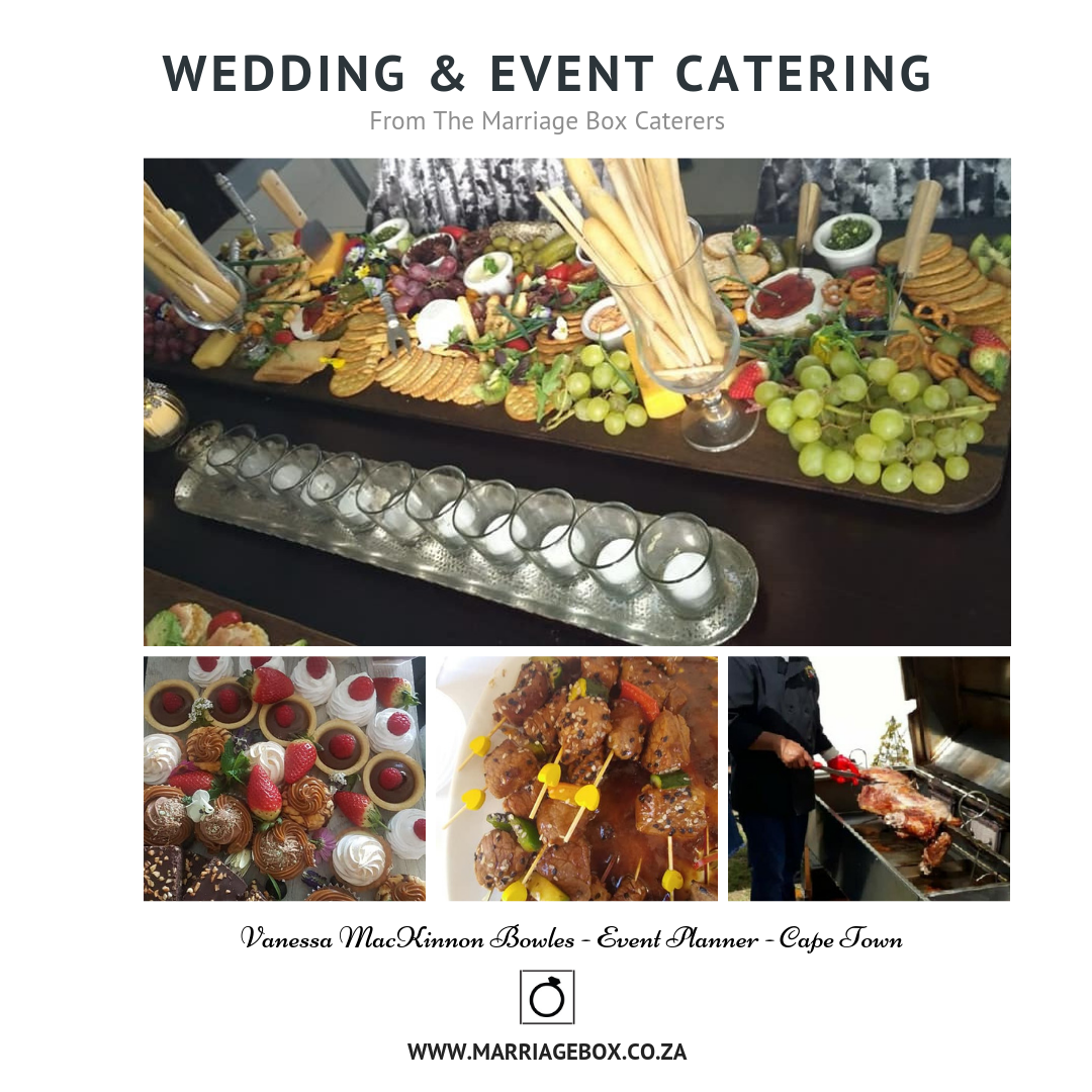 Wedding Event Catering By The Marriage Box Caterers Www Marriagebox Co Za Catering Marriagebox Bouti Event Catering Marriage Box Intimate Wedding Venues