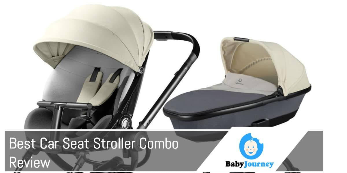 Best Car Seat Stroller Combo Review By Baby Journey Seats Care Tips