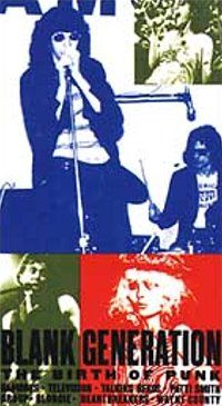 The Blank Generation History Of Punk Generation The Spectacular Now