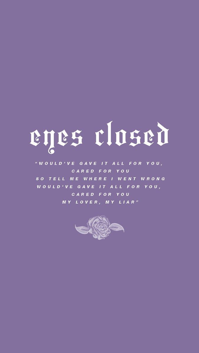 Eyes Closed Lyric H A L S E Y Halsey Halsey Songs Lyric Quotes