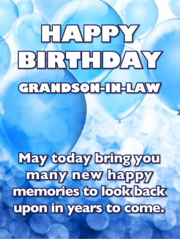 Blue Balloons Happy Birthday Card For Grandson In Law Birthday Greeting Cards By Davia Happy Birthday Words Happy Birthday Cards Happy Birthday Grandson