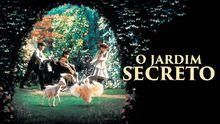 """Confira """"O Jardim Secreto"""" na Netflix"""