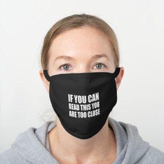 Too Close Black Cotton Face Mask   Zazzle.com in 2020 ...