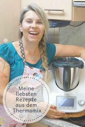 10 lieblingsrezepte aus dem thermomix lecker pinterest thermomix kochen kochen und backen. Black Bedroom Furniture Sets. Home Design Ideas