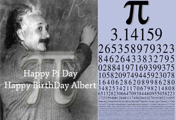It S A Double Whammy Pi Day And Albert Einstein S Birthday Einstein Happy Pi Day Albert Einstein