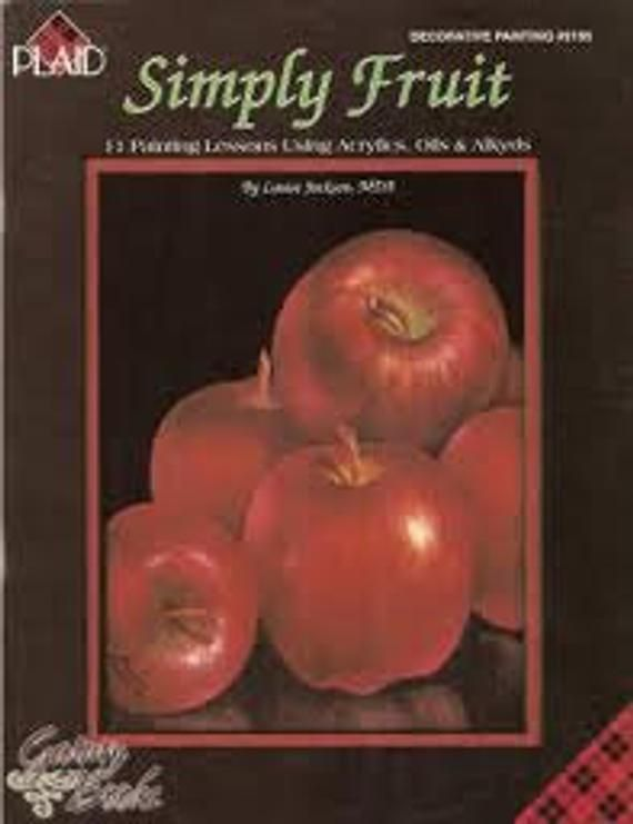 Plaid Simply Fruit Acrylic Decorative Tole Painting Still Life Paint Pattern Book #tolepainting