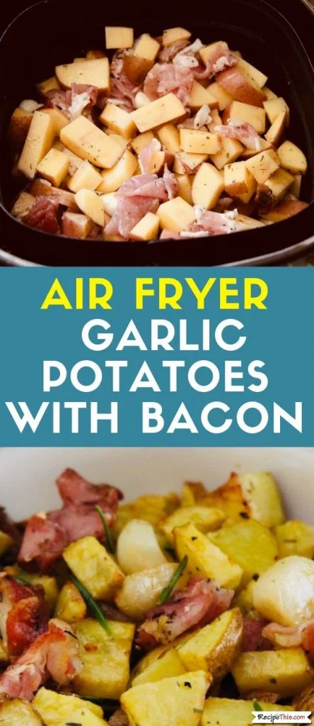 Photo of Air Fryer Garlic Potatoes With Bacon | Recipe This#air #bacon #fryer #garlic #po…
