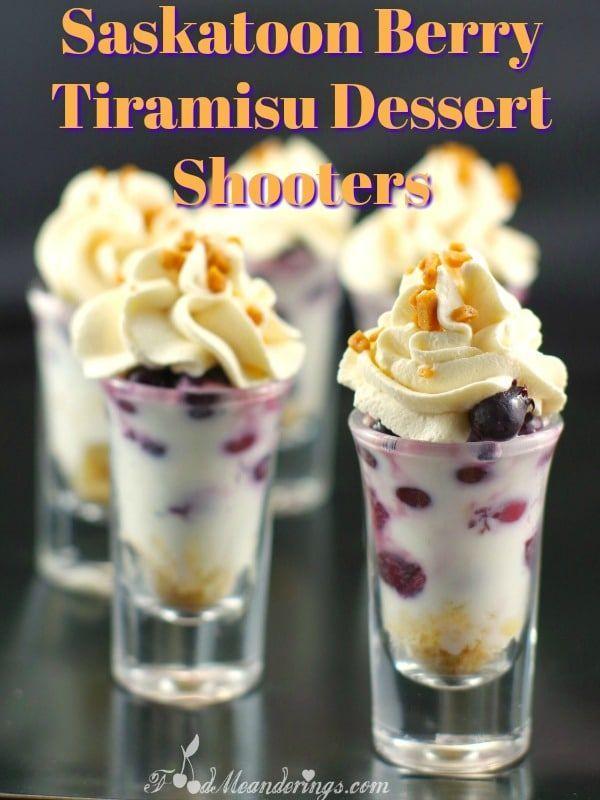 Saskatoon Berry Tiramisu Dessert Shooters #dessertshooters Saskatoon berry dessert shooters | juneberry, - Food Meanderings #dessertshooters
